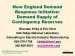 new england demand response initiative demand supply of contingency reserves