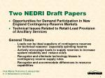 two nedri draft papers