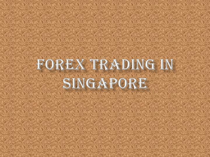 Forex trading in singapore