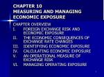 chapter 10 measuring and managing economic exposure