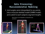 data processing musculoskeletal modeling