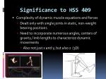 significance to hss 409