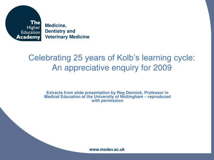 celebrating 25 years of kolb s learning cycle an appreciative enquiry for 2009 n.