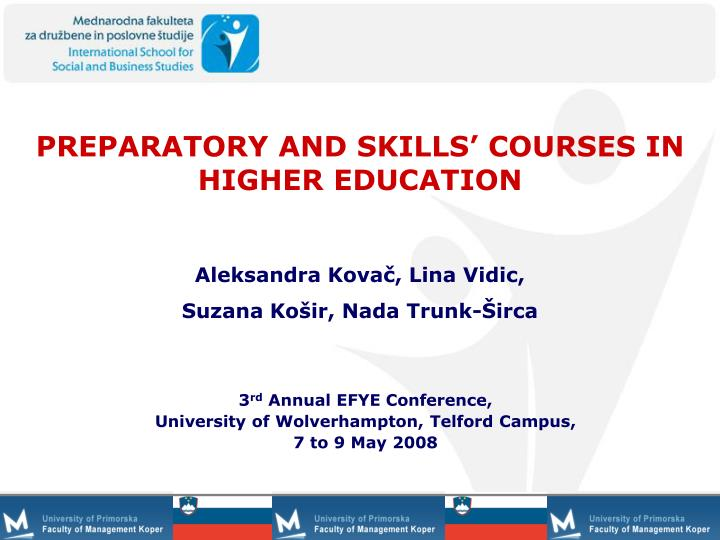 preparatory and skills courses in higher education n.