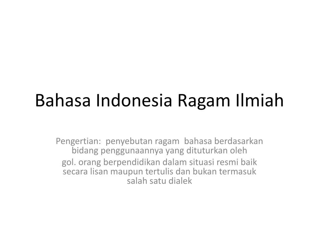 bahasa indonesia ragam ilmiah l.