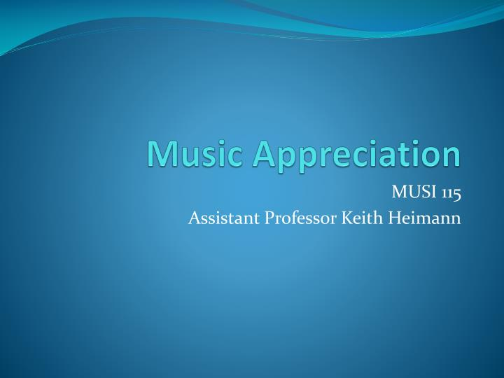 music appreciation n.