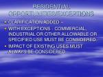 residential opportunities exceptions
