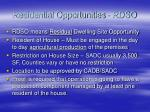 residential opportunities rdso