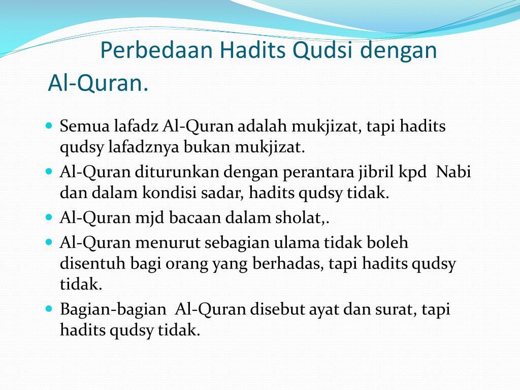 Perbedaan Hadits Qudsi dengan Al-Quran.