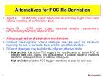 alternatives for foc re derivation