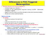 differences in foc triggered metacognition