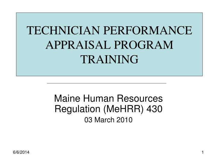 technician performance appraisal program training n.
