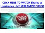click here to watch sharks vs hurricanes live streaming video