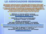 le associazioni regionali