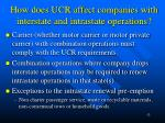 how does ucr affect companies with interstate and intrastate operations