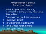 mendakwahkan islam dan reaksi kaum quraisy