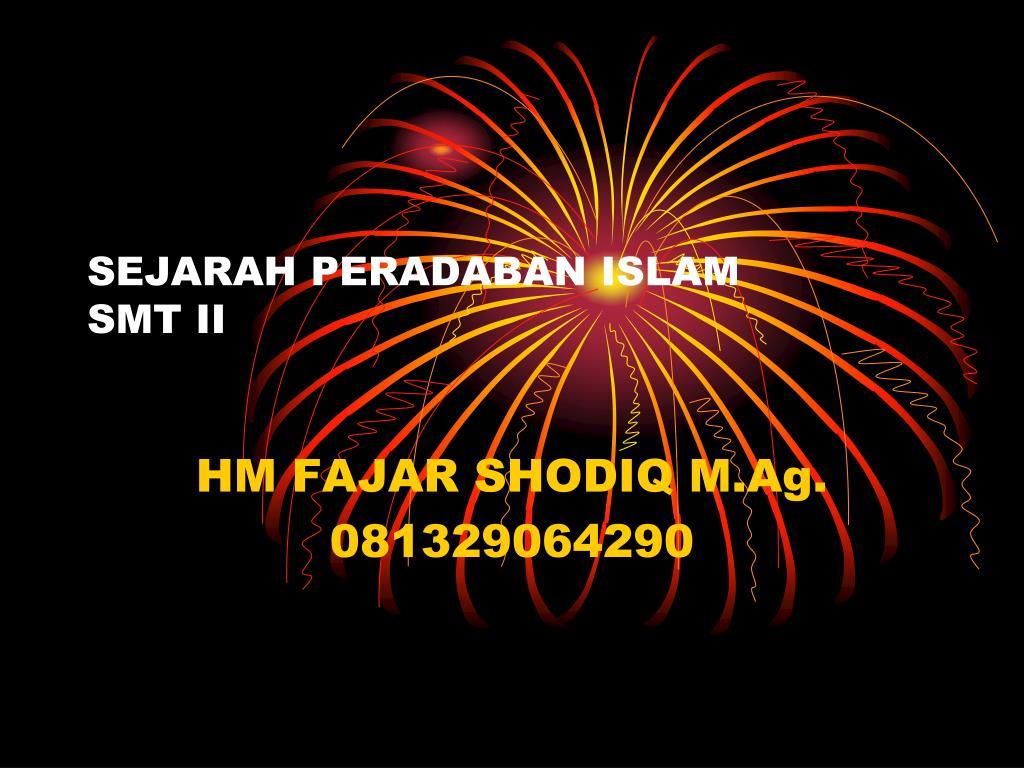 sejarah peradaban islam smt ii l.