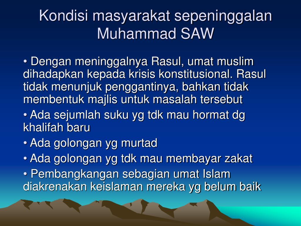 kondisi masyarakat sepeninggalan muhammad saw l.
