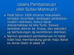 usaha pembaharuan oleh sultan mahmud ii