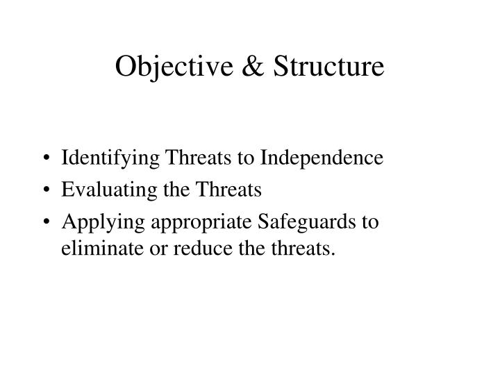 Objective & Structure