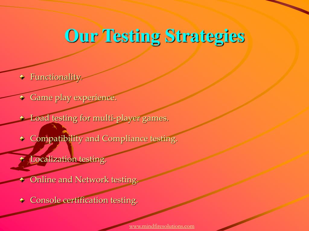 Our Testing Strategies
