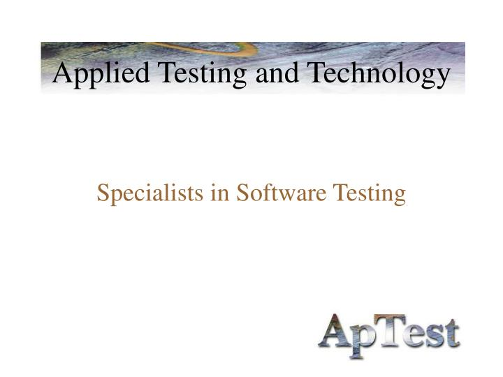 applied testing and technology n.
