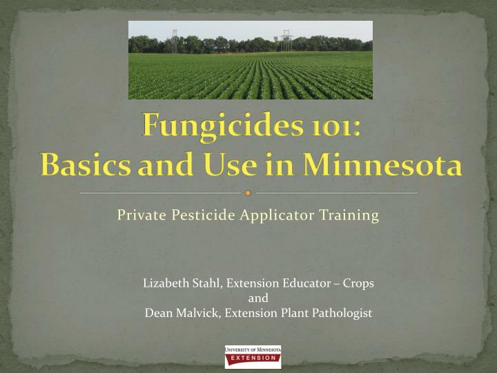 fungicides 101 basics and use in minnesota n.