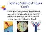 isolating selected antigens cont d