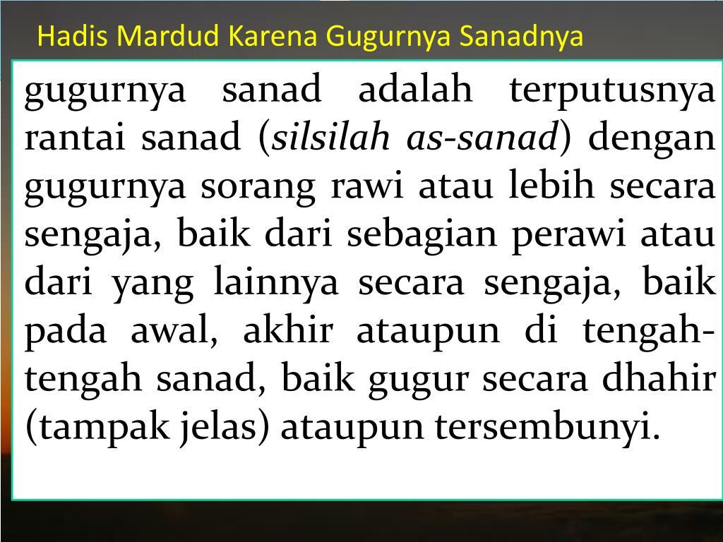 Hadis Mardud Karena Gugurnya Sanadnya