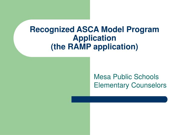 recognized asca model program application the ramp application n.