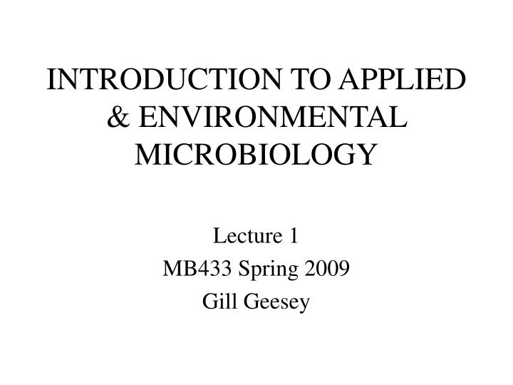 introduction to applied environmental microbiology n.