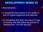 development work is
