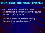 non routine maintenance