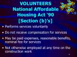 volunteers national affordable housing act 90