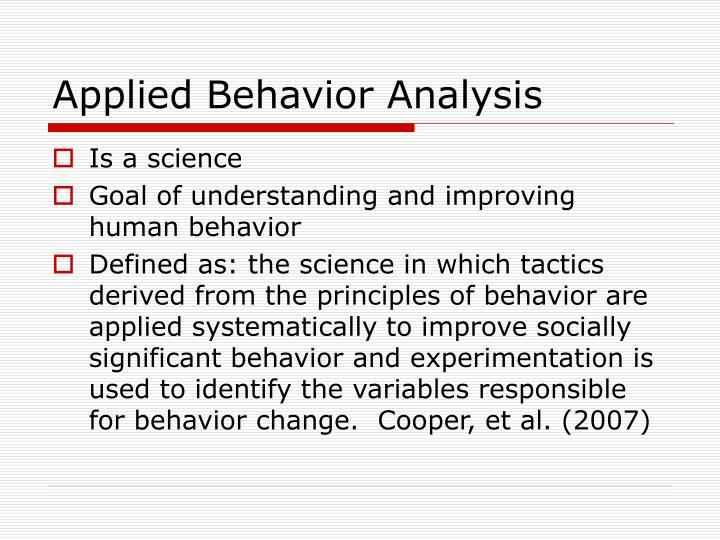 roots of applied behavior analysis essay questions As behavior analysts, we are interested in pragmatic behavior change we want to predict and the authors further note, the field of applied behavior analysis will probably advance best if the great post reminding us to come back to our rootsthe dimensions from which we must work and use to.