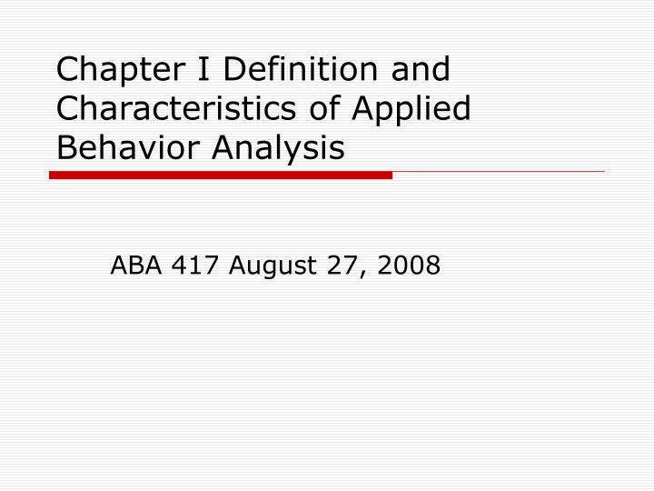 chapter i definition and characteristics of applied behavior analysis n.