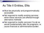 as title ii entities ens1