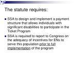 the statute requires