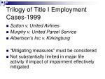 trilogy of title i employment cases 1999