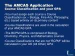 the amcas application course classification and your gpa