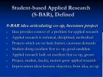 student based applied research s bar defined
