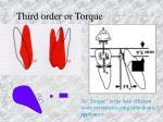 third order or torque