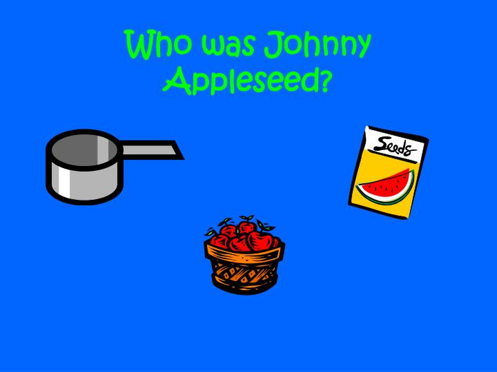 who was johnny appleseed n.