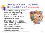 aph early braille trade books sunshine kits 1 and 2 tech aph org ebt
