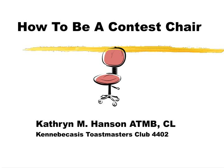 how to be a contest chair n.