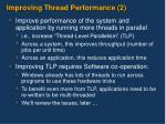 improving thread performance 2