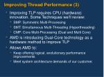 improving thread performance 3