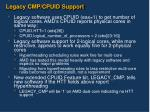 legacy cmp cpuid support