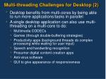 multi threading challenges for desktop 2