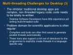 multi threading challenges for desktop 3